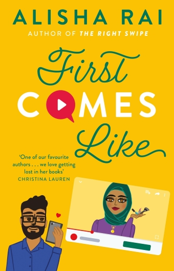 The book cover of First Comes Like by Alisha Rai, featuring an illustration of an Indian man holding a phone, a woman in a hijab