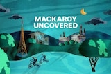 Promotional artwork for Mackaroy Uncovered podcast showing children on bikes with house and buildings in background.