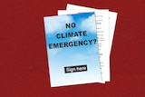 """Graphic: a document that says """"No climate emergency?"""" with """"Sign here"""" underneath"""