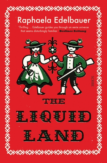 The Liquid Land by Raphaela Edelbauer, translated by Jen Calleja, two illustrated figures in old clothes hold hands