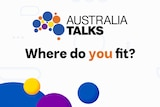 Australia Talks: Where do you fit?
