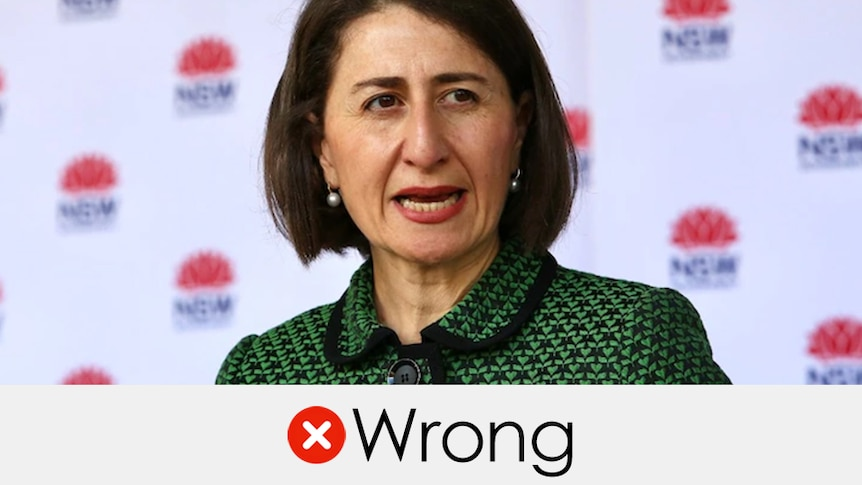 """Gladys Berejiklian speaking at a media conference. The verdict """"wrong"""" is displayed under her with a red cross"""