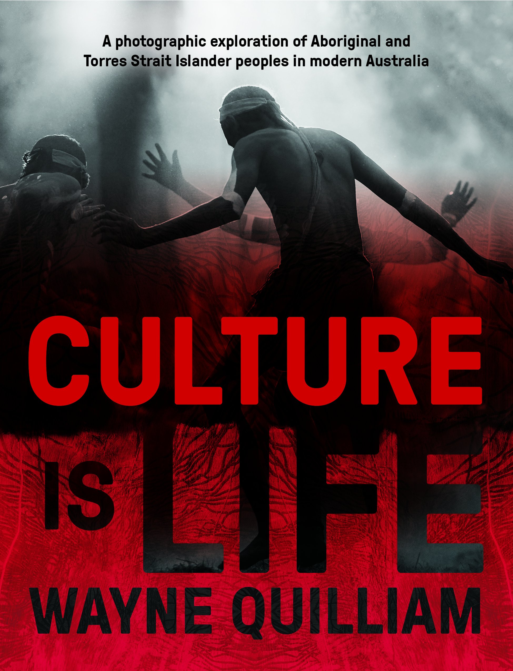 Book cover with words 'Culture is Life' and 'Wayne Quilliam' on it, in front of image of people dancing.