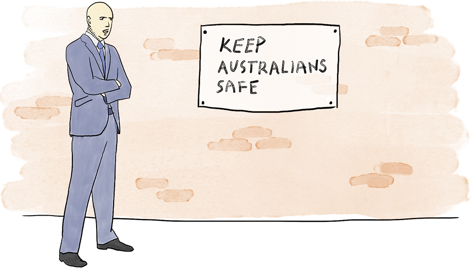 Illustration shows Peter Dutton standing next to a poster that says 'Keep Australians safe'. His arms are crossed