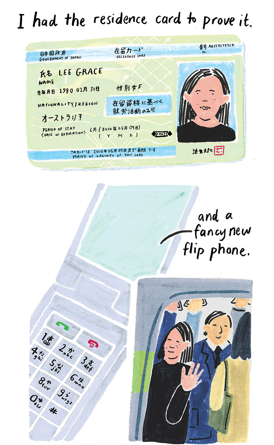 """""""I had the residence card to prove it [pic of Grace's card] and a fancy new flip phone [pic of phone]."""""""