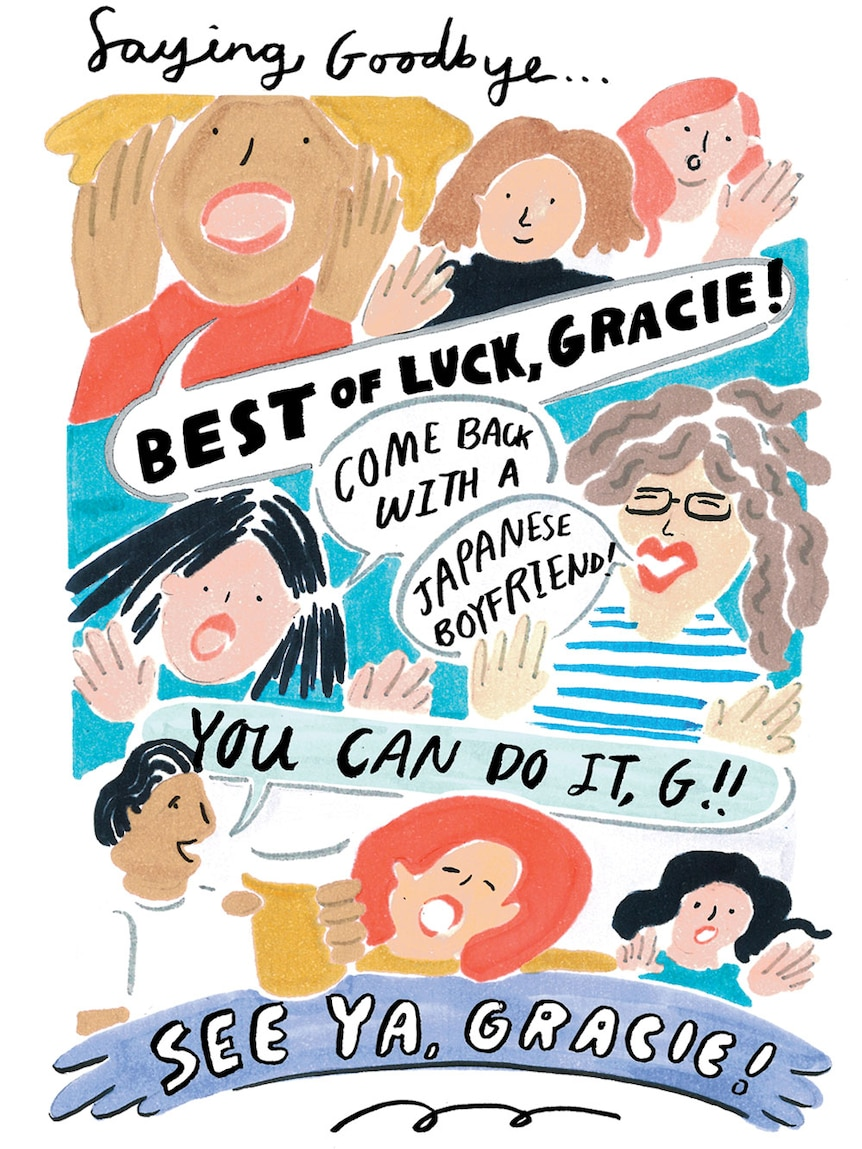 Various people saying goodbye with speech bubbles: Best of luck, Gracie! Come back with a Japanese boyfriend! Cya! You can do it