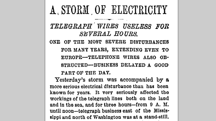 The NYT reports on the impact of a solar storm in November 1882.