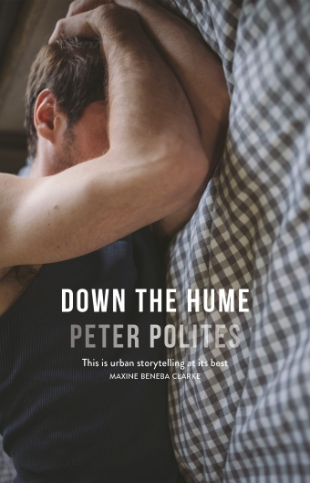 The book cover of Down the Hume by Peter Polites, a young man cradles his head in his arms on a bed