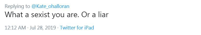 """Screenshot of a tweet saying """"What a sexist you are. Or a liar""""."""