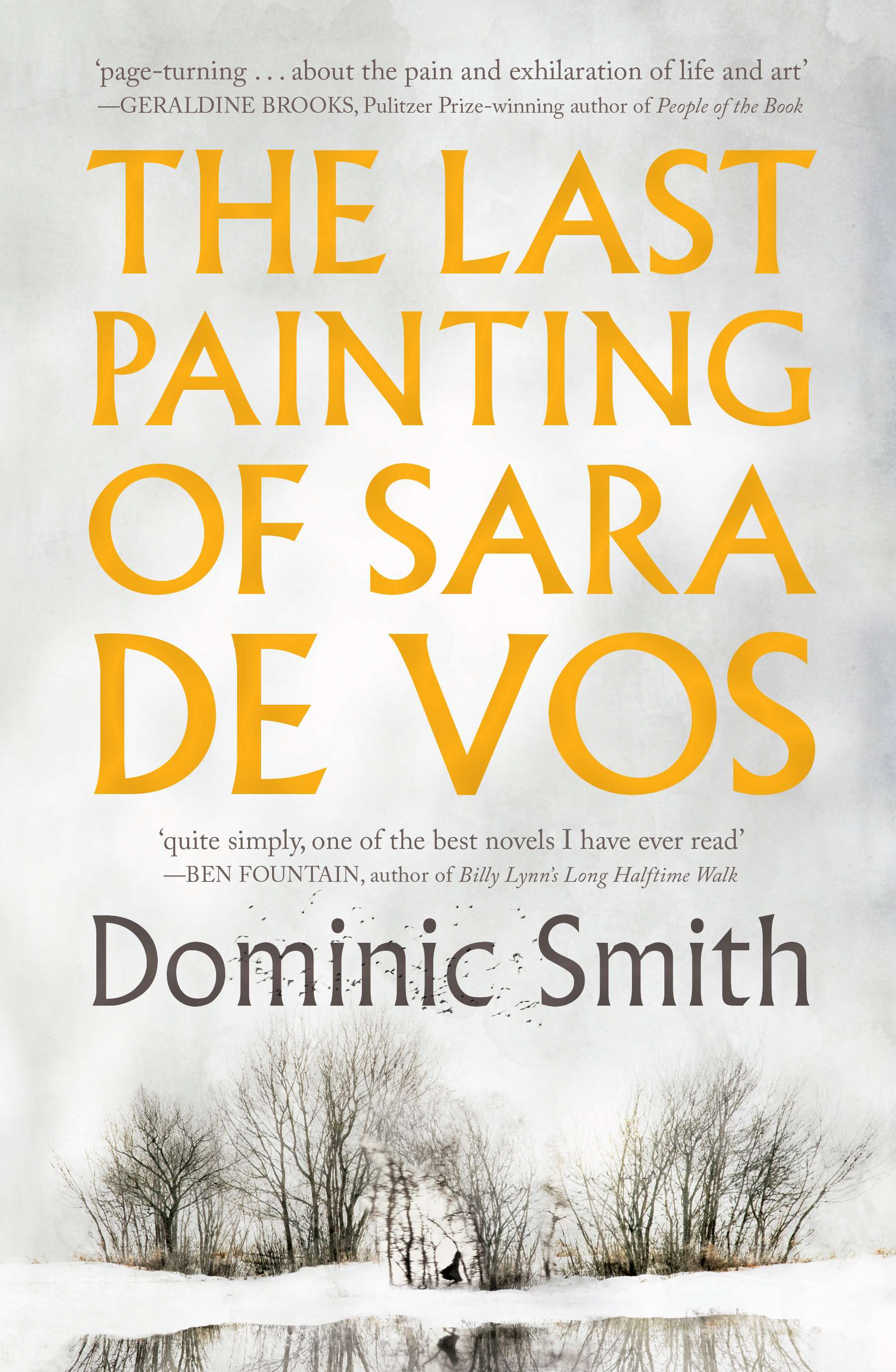 The Last Painting of Sara de Vos by Dominic Smith book cover featuring a snowy landscape with sparse trees, a white sky