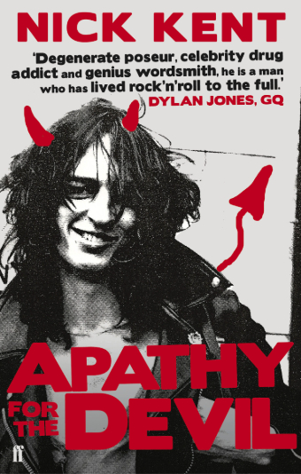 Book cover for Apathy For The Devil by Nick Kent, features