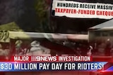 """A screengrab of a news report with a banner saying """"$30 million payday for rioters!"""""""