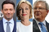 A composite image of Hugh Jackman, Ita Buttrose and Kevin Rudd.