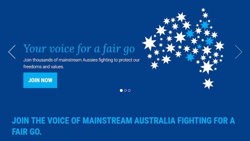 The Advance Australia website says 'You're voice for a fair go'