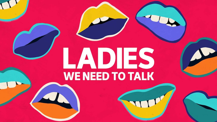 Red, yellow and blue artwork for the podcast Ladies, We Need To Talk