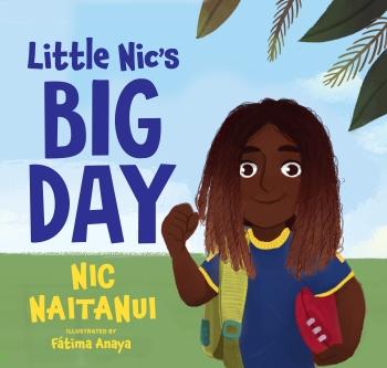 Cover for Little Nic's Big Day by Nic Naitanui with an illustration of the Fijian Australian football player Nic Naitanui