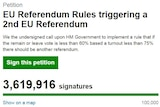 A petition calling for a second EU referendum with more than 3.6 million signatures.