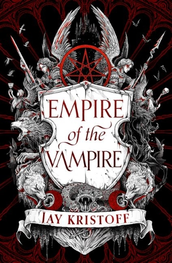 The book cover of Empire of the Vampire by Jay Kristoff with a coat of arms with pentagram, angels and wolves