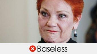 pauline hanson's claim is baseless