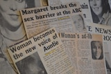 """1970s newspaper headlines """"Margaret breaks the sex barrier at the ABC"""", """"Woman's ad-lib"""", """"Woman becomes new voice of Auntie""""."""