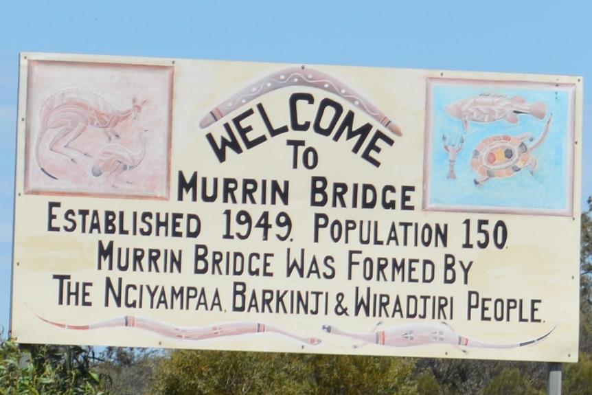 Sign for the Murrin Bridge community.