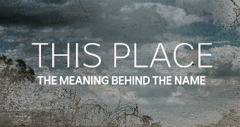 This Place - the meaning behind the name promotional image