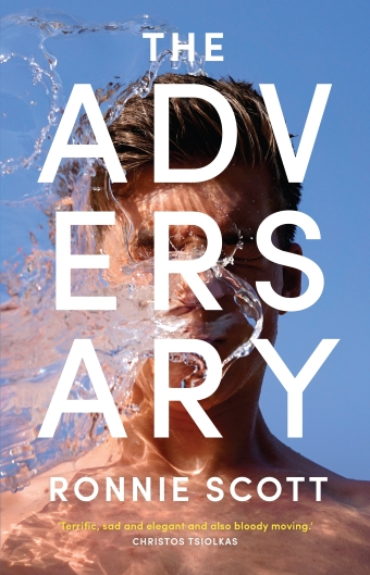 The cover of Ronnie Scott's The Adversary, in capital letters in front of a photo of a young man with water in his face