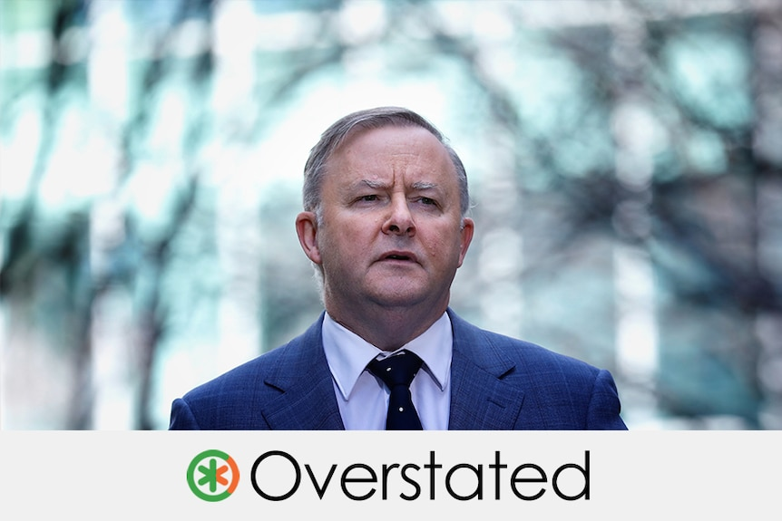 Anthony Albanese's claim is overstated. An asterisk which is one quarter orange and three quarters green