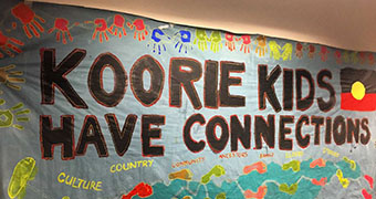 Close-up of banner reading 'Koorie Kids Have Connections'
