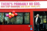 Atheists recently launched an advertising campaign in the UK.