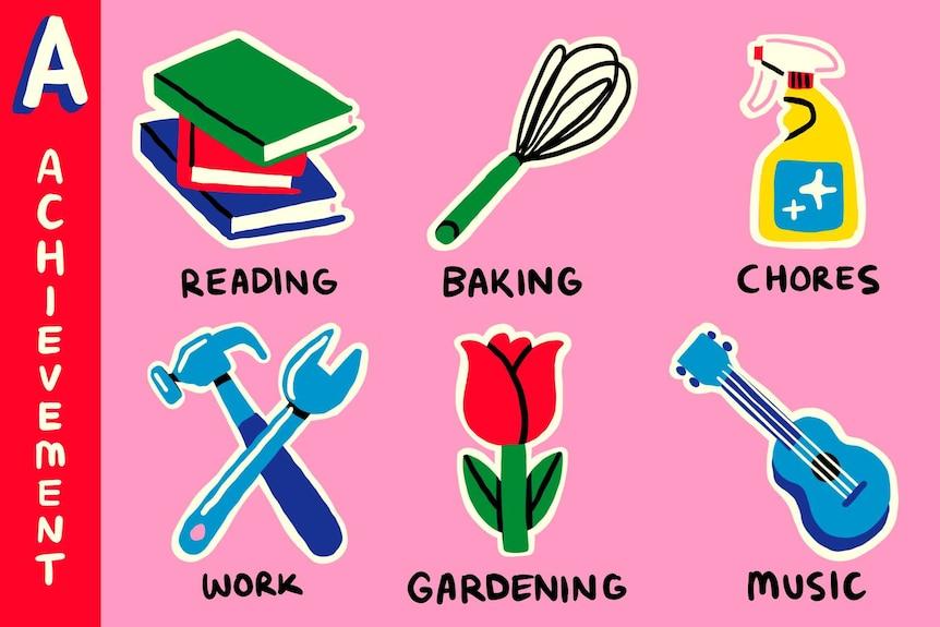 Illustration of Achievement activities such as reading, baking, chores, work, gardening, music