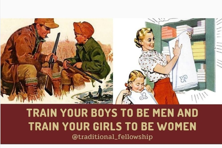 A image taken from Instagram with an old fashioned image and the words, 'Train your boys to be men and your girls to be women'.