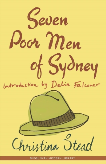 Book cover of Seven Poor Men of Sydney by Christina Stead, yellow background and green fedora hat