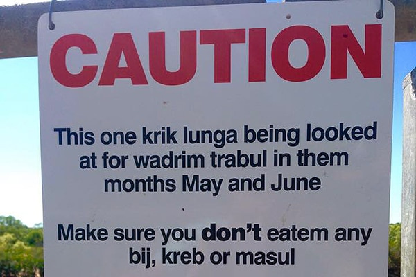 Sign written in non-sensical Kriol language