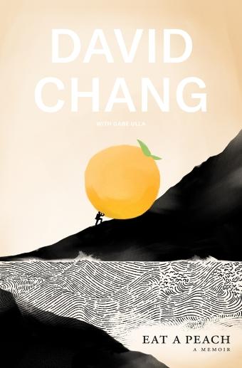 Book cover for David Chang's memoir: Eat a Peach