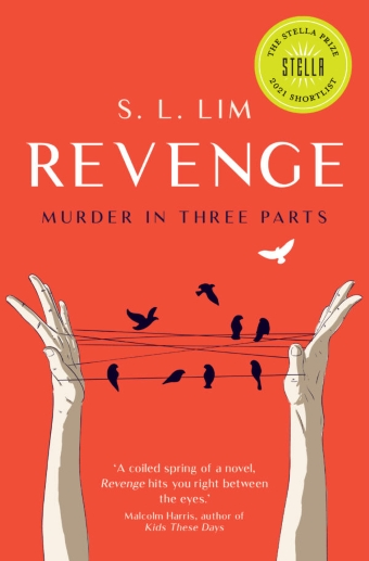 The book cover of Revenge: Murder in Three Parts by S.L. Lim, tangerine background, two illustrated hands weaving string + birds