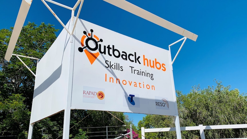 A sign at the entrance of the Outback Hubs Training and Innovation Precinct.