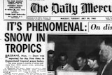 Archival picture of Daily Mercury front page in black and white with headline reading: 'It's Phenomenal: snow in tropics'