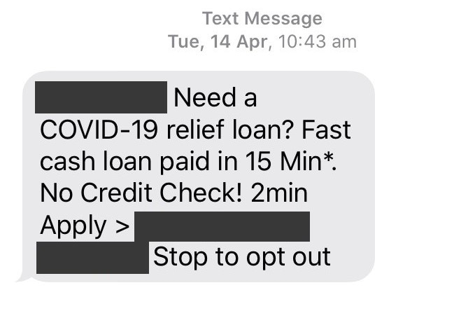 """A text message offering a """"COVID-19 relief loan"""" sent on April 14, 2020."""