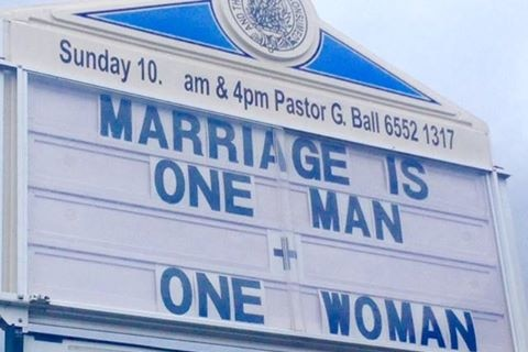 A church  billboard outside a church in Taree which says 'Marriage is one man + one woman'.