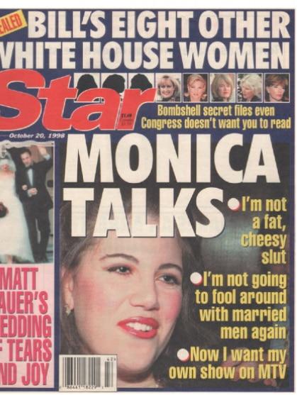 Monica Lewinsky was denigrated in the media.