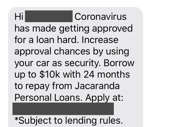"""A text message saying """"Coronavirus has made getting approved for a loan hard"""" with a link to Jacaranda's website."""
