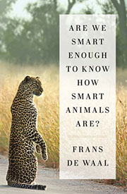 Are we smart enough to know how smart animals are? Book cover