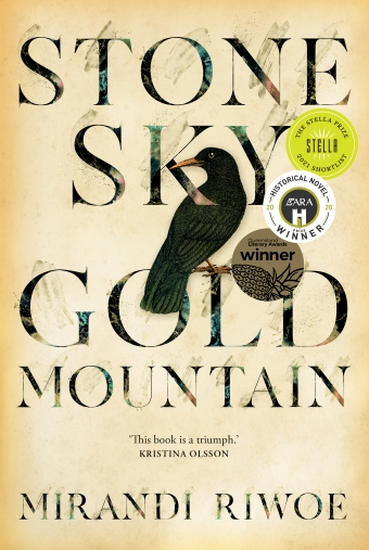 Book cover of Stone Sky Gold Mountain by Mirandi Riwoe, a black bird sits on the novel's title