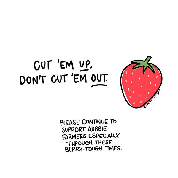 A cartoon image of a strawberry with the words, 'Cut 'em up, don't cut 'em out'.